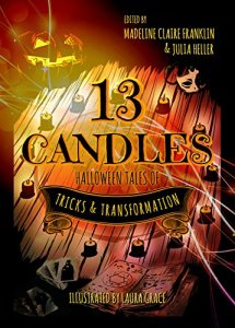 13 Candles - Halloween Tales of Tricks & Transformations book Cover