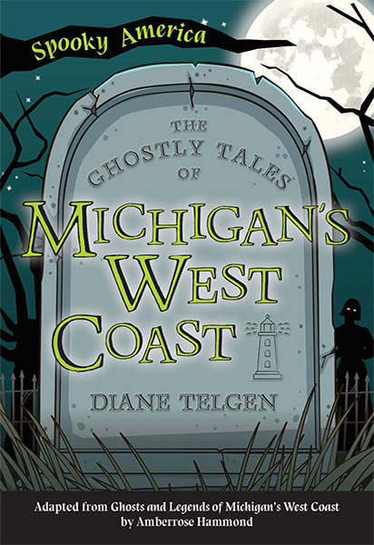 Spooky America - The Ghostly Tales of Michigan's West Coast Book Cover