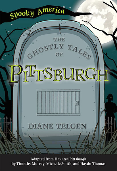 Spooky America - The Ghostly Tales of Pittsburgh Book Cover